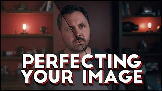 Perfecting Your Image in Post