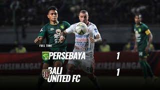 [Pekan 20] Cuplikan Pertandingan Persebaya vs Bali United FC, 24 September 2019