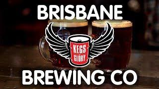 Brisbane Brewing Co. | Kegs of Glory