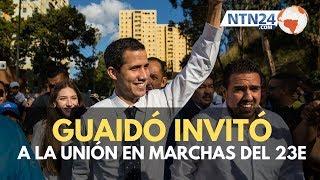 """Guaidó: """"Vamos el 23 de enero al reencuentro de todos los venezolanos"""""""