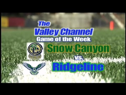 Snow Canyon High School at Ridgeline High School football game 10-28-16