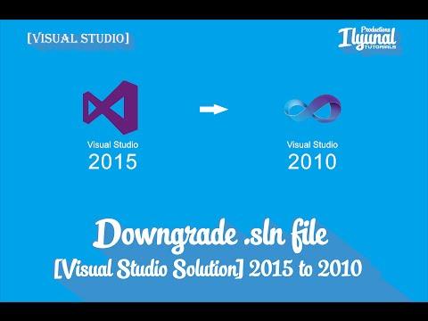 downgrade  sln visual studio 2015 ke 2010