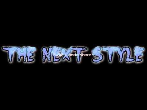 The Next Style   Sahabat ( Zhoronk Hip Hop )