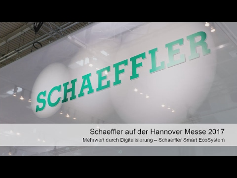 Hannover Messe 2017: Mehrwert durch Digitalisierung – Schaeffler Smart EcoSystem [Schaeffler]