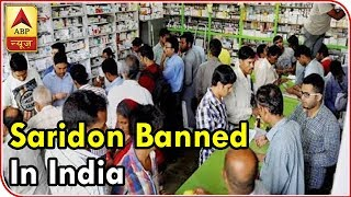 Govt Bans Saridon, 327 Other Combination Drugs Due To Health Risks   ABP News