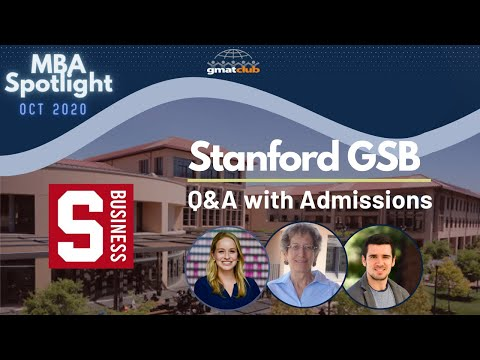 Stanford GSB Q&A With Admissions And MBA2's | MBA Spotlight Oct 2020