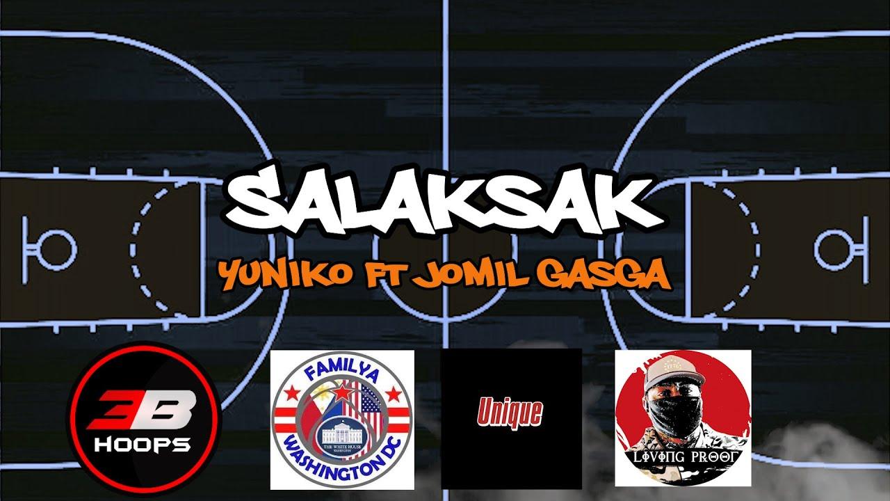 Salaksak by Yuniko ft. Jomil Gasga