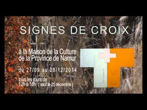 Signes de Croix Expo à la Maison de la Culture de Namur