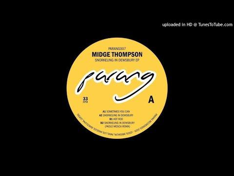 Midge Thompson - Snorkeling In Dewsbury [PARANG007]