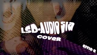Download Lagu LSD - Audio ft. Sia, Diplo, Labrinth | Cover Acapella by Effie R Mp3