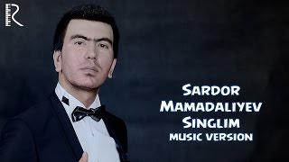 Сардор Мамадалиев - Синглим
