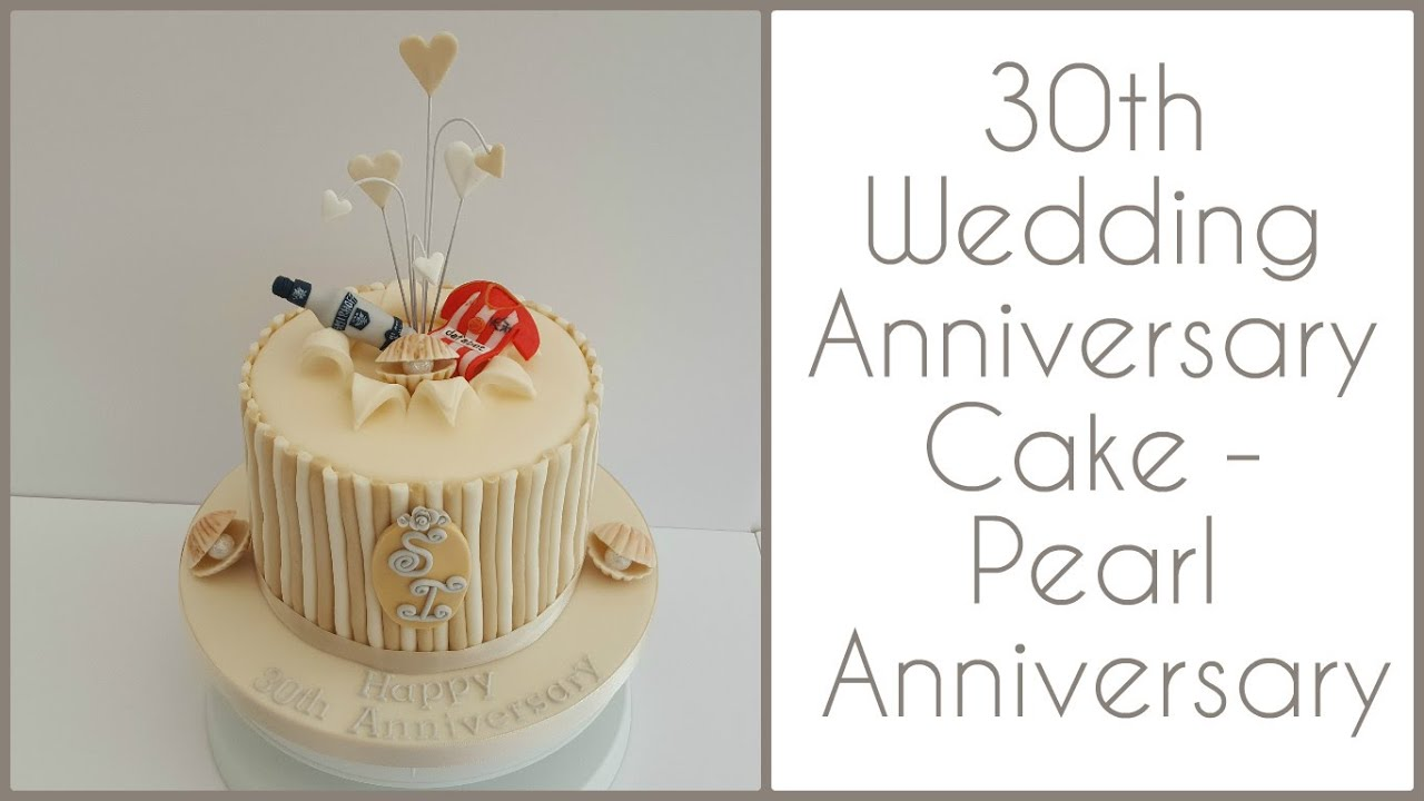 What Is The 30th Wedding Anniversary Gift: 30th Wedding Anniversary Cake: Pearl Anniversary