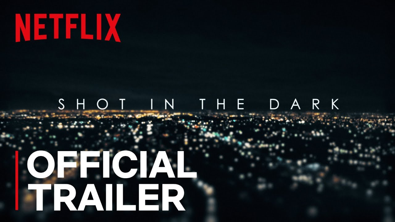 Shot in the Dark | Official Trailer [HD] | Netflix - YouTube