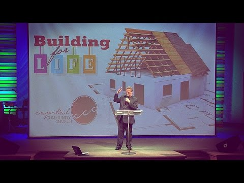 """Building For Life"" – Pastor Raymond Woodward"