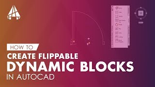 How To Create Flippable Dynamic Blocks In Autocad