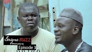 Serigne Buzz (Borom pobar bi) - Épisode 3