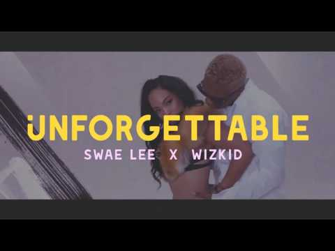 Wizkid feat. Swae Lee - Unforgettable (New Version)