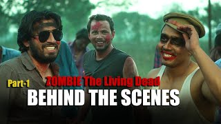 ZOMBIE | The Living Dead | Behind The Scenes | Round2hell | R2H - Part-1