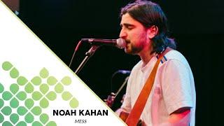 Noah Kahan - Mess