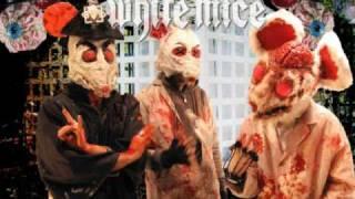 White Mice - Blassstphlegmeice