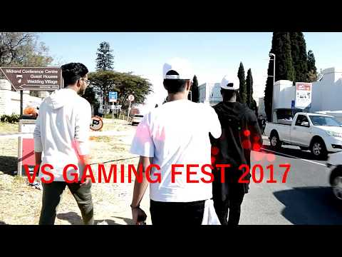 VS GAMING FESTIVAL SOUTH AFRICA 2017! LETS GO!