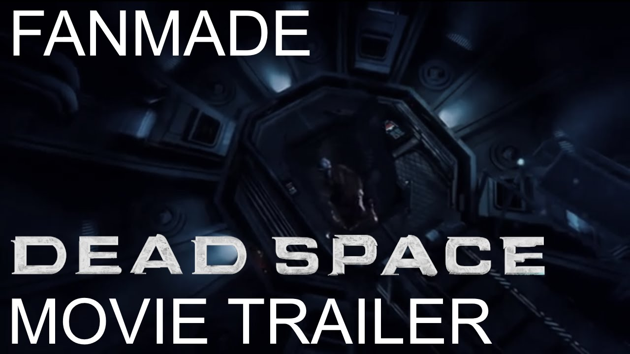 Dead Space - Unofficial Live-Action Movie Trailer - YouTube
