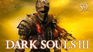 Dark Souls 3 - Прохождение pt59 - Безымянный король