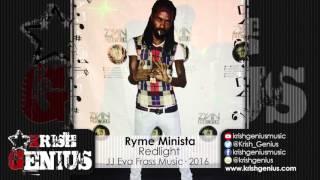 Ryme Minista - Redlight (Raw) Extreme Caution Riddim - January 2016