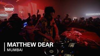 Matthew Dear  | Boiler Room x BudX Mumbai