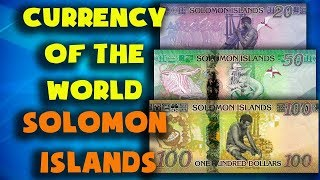Currency of the world - Solomon Islands. Solomon Islands dollar. Exchange rates Solomon Islands