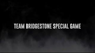 Team Bridgestone Special Game …