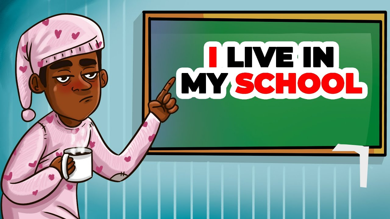 I Live in My School Because... | Animated Story