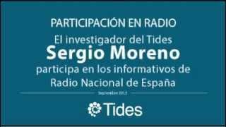 El Investigador del Tides Sergio Moreno participa en RNE