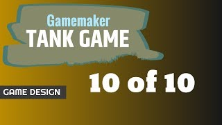 Baixar Gamemaker Tank Game  Part 10 of 10 Lives Score Win Screen Start Screen