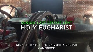 Holy Eucharist (All Age), Sunday Last Before Lent 2021