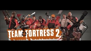 Team Fortress 2 играем с братом!!!