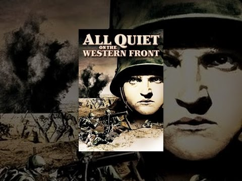 an analysis of all quiet on the western front a movie Full text and audio mp3 and video of movie all quiet on the western front - professor kantorek preaches the glory of the fatherland.