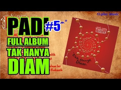 Download Mp3 lagu Padi - FULL ALBUM Tak Hanya Diam (2007) - ZingLagu.Com
