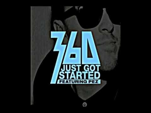360 FT. Pez - Just Got Started(original) mp3