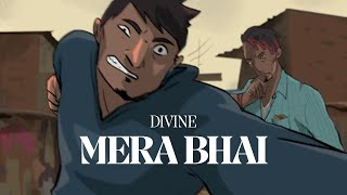 DIVINE - MERA BHAI | Prod. by Karan Kanchan | Official Music Video
