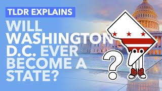 Should Washington DC Ever Become a State? Congress Votes on DC's Statehood - TLDR News