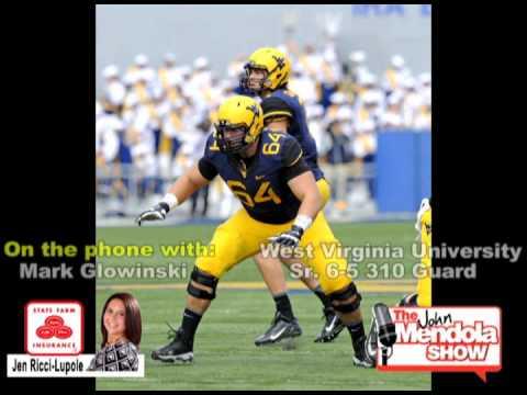 The John Mendola Show Mark Glowinski West Virginia University Football