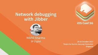 Network debugging with Jibber - iOS Conf SG 2017