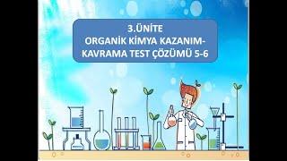 12.SINIF ORGANİK KİMYA KAZANIM KAVRAMA ÇÖZÜMÜ 5-6 (kazanım-kavramada 16 ve17.testler)