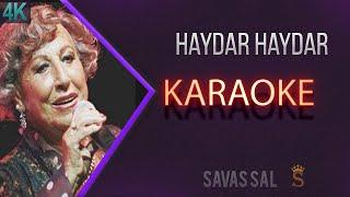 Haydar Haydar Karaoke 4k (Melamet Hırkası)