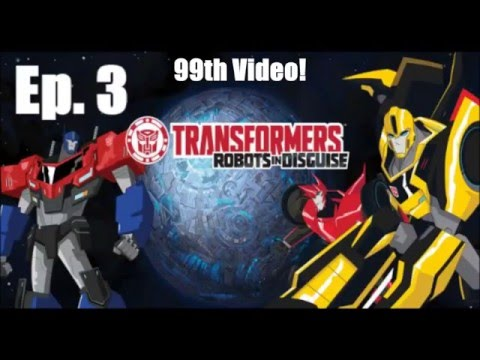 Transformers Robots In Disguise Season 2 Episode 3 Review 99th Video