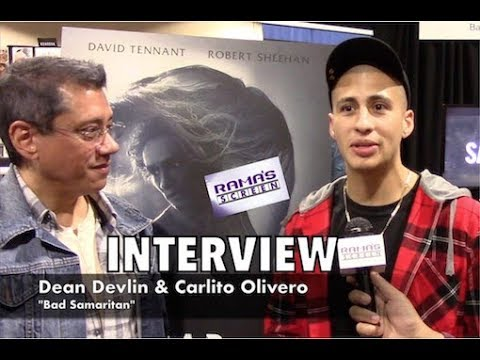 My  with Dean Devlin And Carlito Olivero About 'BAD SAMARITAN'