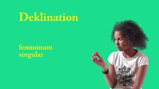 Deklination (femininum singular)