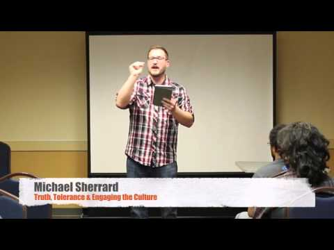 """Truth, Tolerance & Engaging the Culture"" with Michael Sherrard"