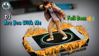 Download 🎧DJ Are You With Me (( Full Bass ))